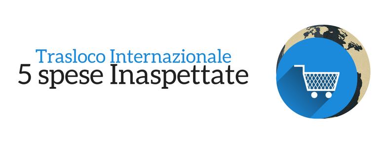 spese-inaspettate-trasloco-internazionale