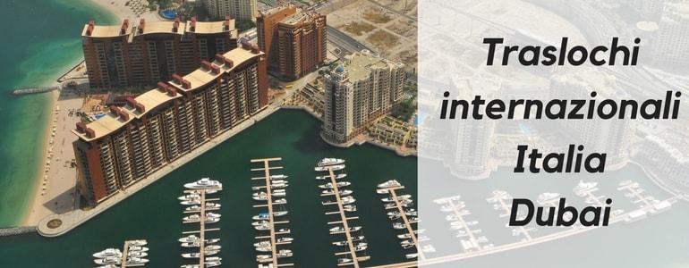 Ecco la guida per traslocar dall'Italia a Dubai!