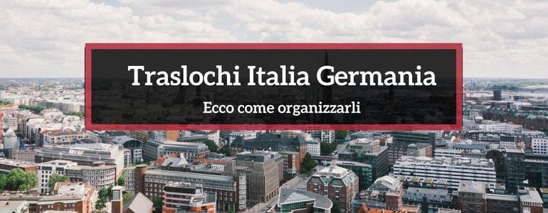 Guida per i traslochi Italia Germania